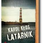 """Latarnik"" Karol Kłos"