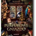"""""""Purpurowe Gniazdo"""" Bożena Kraczkowska"""