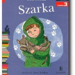 """""""Szarka"""" Ewa Nowak"""