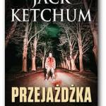 """""""Przejażdżka"""" Jack Ketchum"""