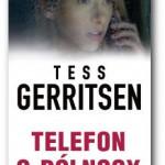 """""""Telefon o północy"""" Tess Gerritsen"""
