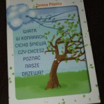 """""""Wiatr w konarach cicho śpiewa, czy chcesz poznać nasze drzewa?"""" Teresa Płonka"""