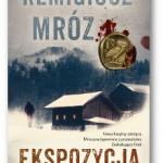 """""""Ekspozycja"""" Remigiusz Mróz"""