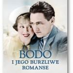"""""""Bodo i jego burzliwe romanse"""" Iwona Kienzler"""