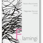 """""""Flamingi"""" Bożena Kraczkowska"""