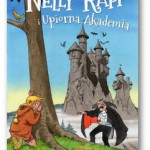 """Nelly Rapp i Upiorna Akademia"" Martin Widmark"