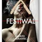 """Festiwal"" Andrzej Dziurawiec"
