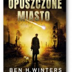 """Opuszczone miasto"" Ben H. Winters"