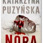 """""""Nora"""" Katarzyna Puzyńska"""