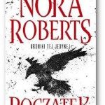 """Początek"" Nora Roberts"