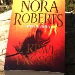 """""""Z krwi i kości"""" Nora Roberts"""