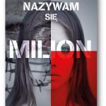 """""""Nazywam się Milion"""" Karina Krawczyk"""